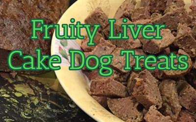 Fruity liver cake recipe for homemade dog treats
